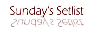 sunday-setlist
